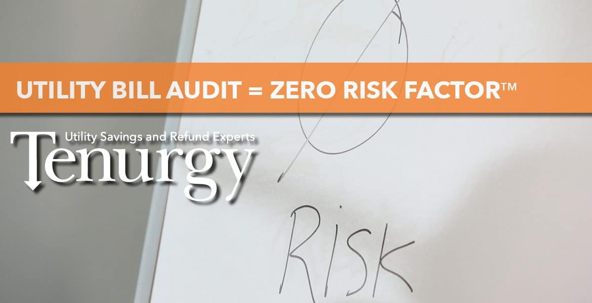 Tenurgy, a utility bill auditing firm for savings and refunds. with no risk.