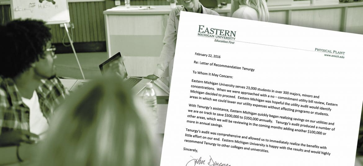 Easter Michigan University is on track to save $300,000-$350,000 annually because of a utility bill audit and review conducted by Tenurgy.