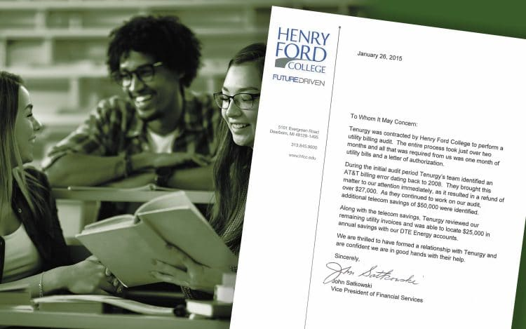 Henry Ford College had a refund of over $27,000 and saved $50,000 on telecom expenses thanks to a Tenurgy utility bill audit.